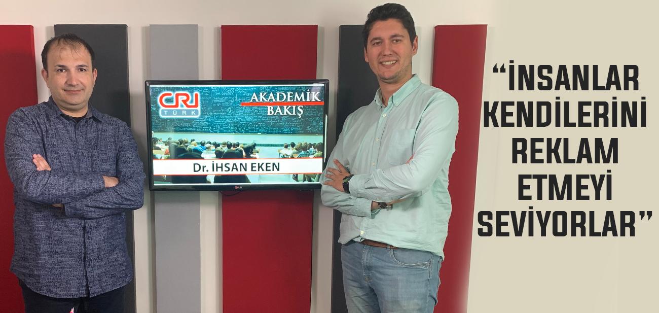 """Dr. İhsan Eken: """"Öğrenciler sosyal medya sayesinde en öne çıkmaya çalışıyor"""""""