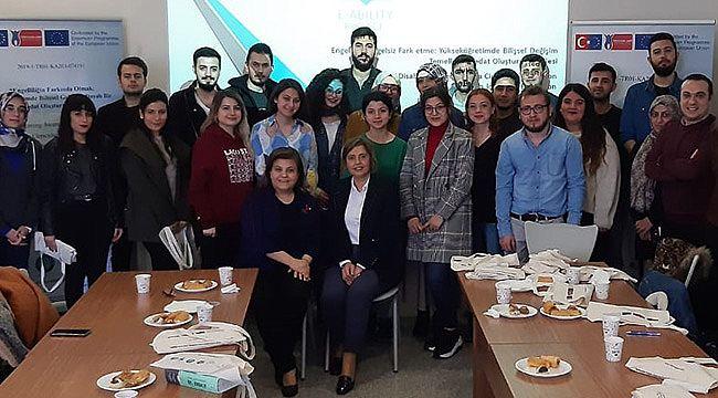 """GAÜN'de Yükseköğretimde """"Engelliliğin Farkında Olmak"""" Projesi Başladı"""