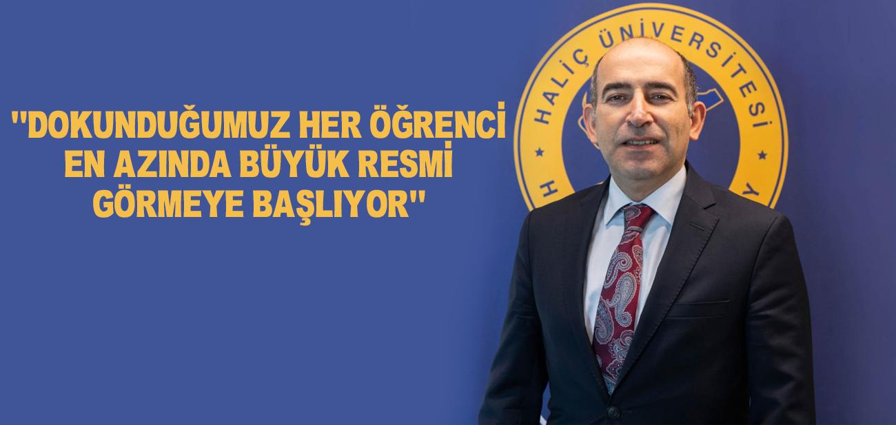 Prof. Dr. Melih Bulu Haliç Üniversitesinin 2020 Vizyonunu Anlattı