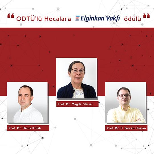 ODTÜ'lü Hocalara Elginkan Vakfı Ödülü