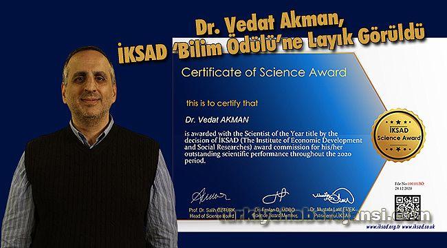 Dr. Öğr. Üyesi  Vedat Akman, İKSAD Tarafından Bilim Ödülüne Layık Görüldü