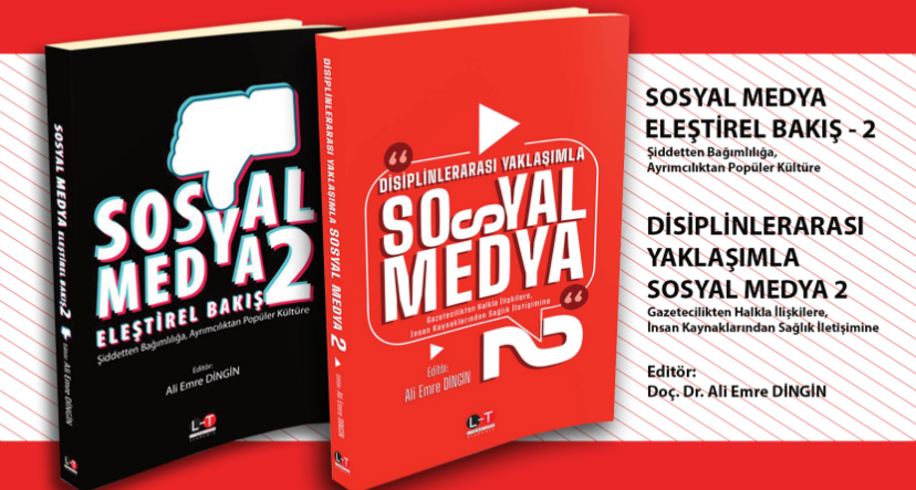 """Doç. Dr. Ali Emre Dingin'in """"Sosyal Medya"""" Konulu Kitapları Yayınlandı"""