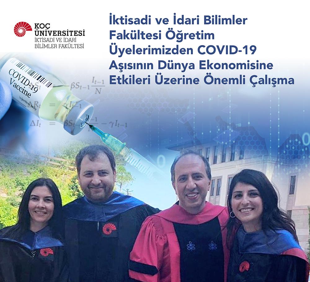 Koç Üniversitesi'ndenCOVID-19 Aşısının Dünya Ekonomisine Etkileri Üzerine Önemli Çalışma