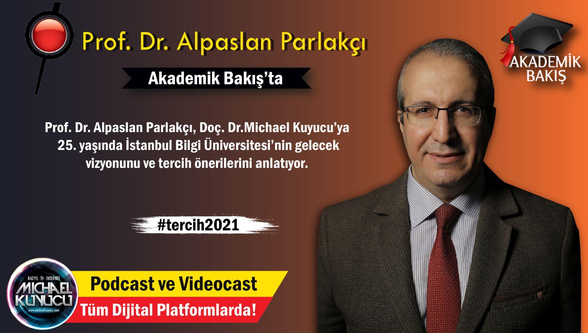 Prof. Dr. Alpaslan Parlakçı:  Biz İlk Uzaktan Eğitimle Yapılan MBA Programını 2000 Yılında Açtık