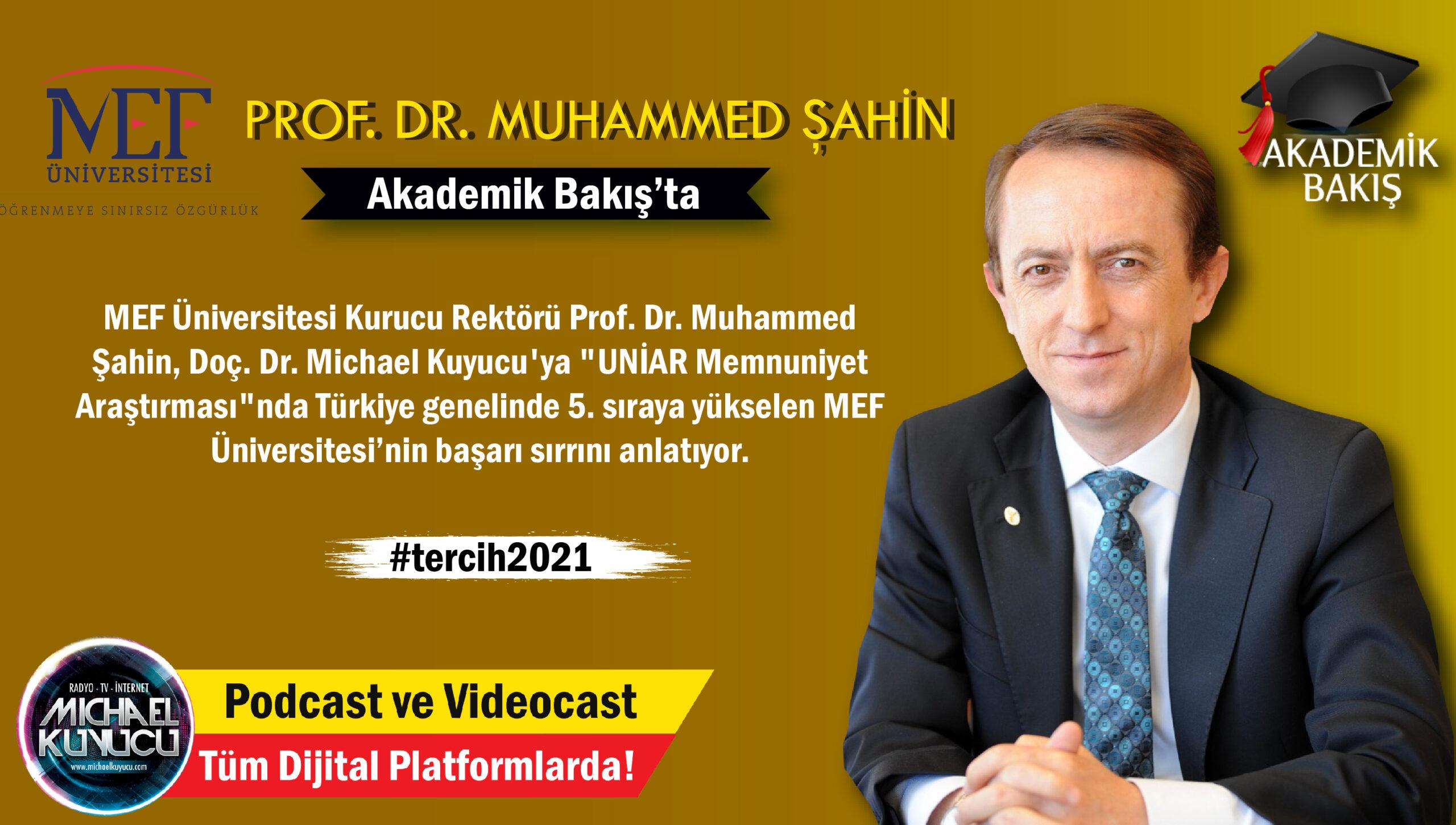 Prof. Dr. Muhammed Şahin: Üniversite Tercihi Yaparken Öğrenci Memnuniyetini Araştırın