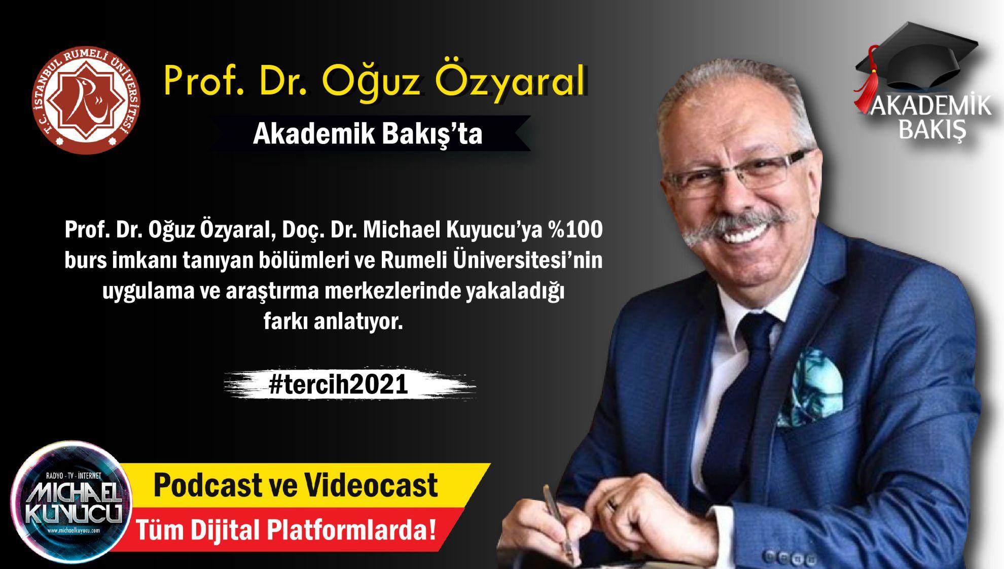 Prof. Dr. Oğuz Özyaral:  Bu Yıl 5 Bölümüz %100 Burslu Öğrenci Alacak
