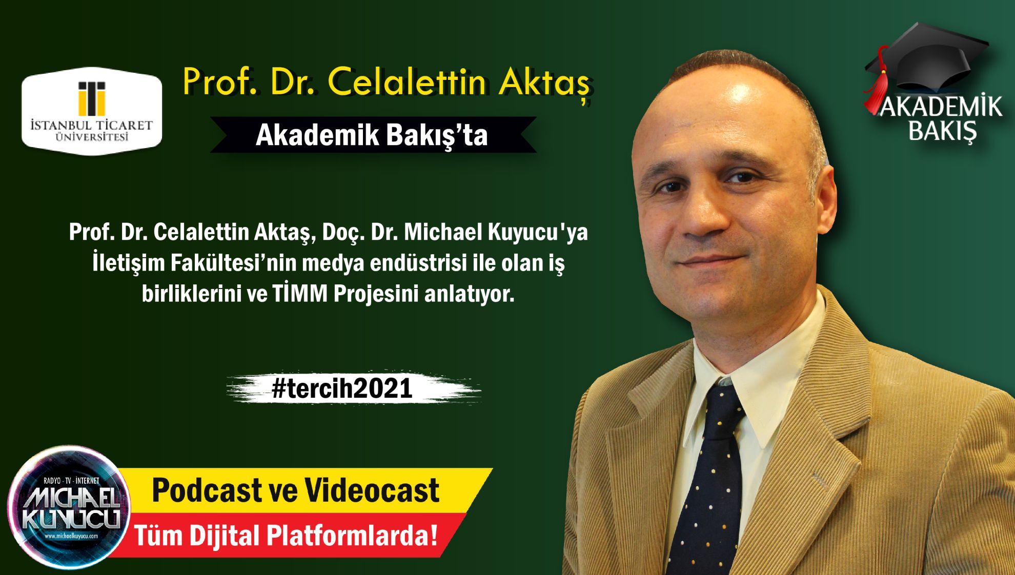 Prof. Dr. Celalettin Aktaş: Türkiye'de İlk Kez Bir İletişim Fakültesi Dergisi Piyasada