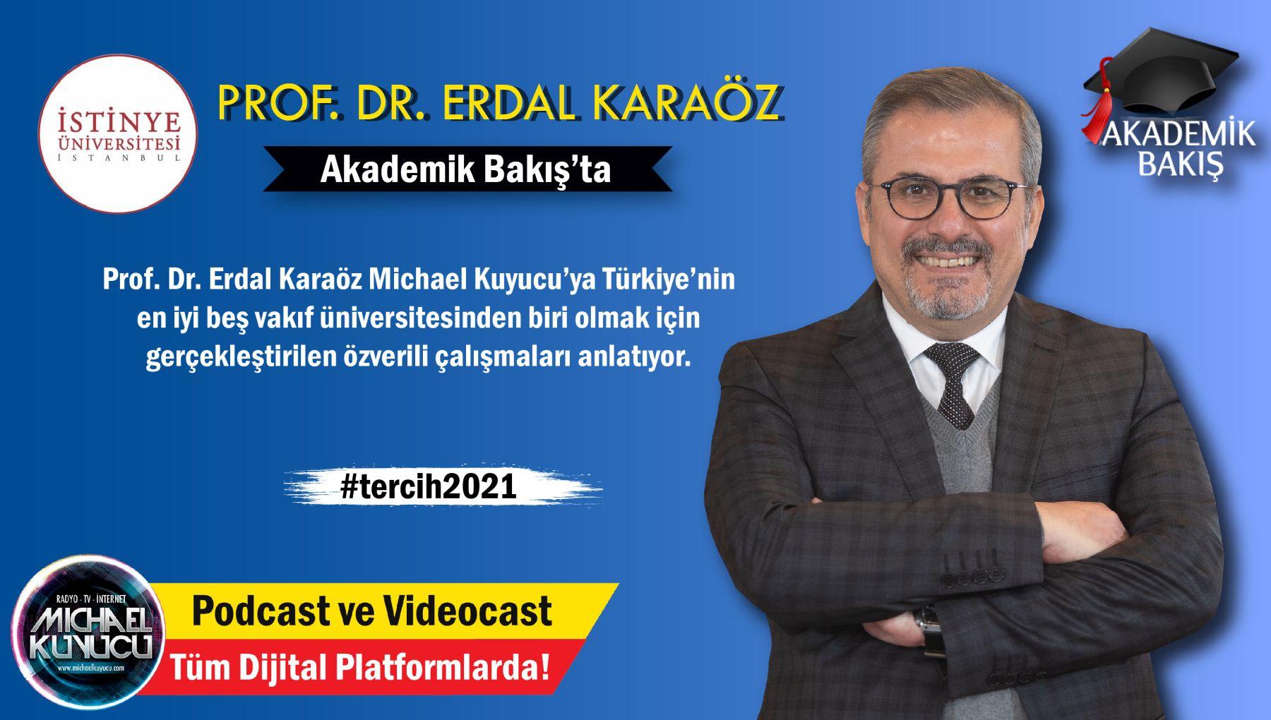 Prof.Dr. Erdal Karaöz: Tüm Öğrencilerimiz % 50 Burslu !