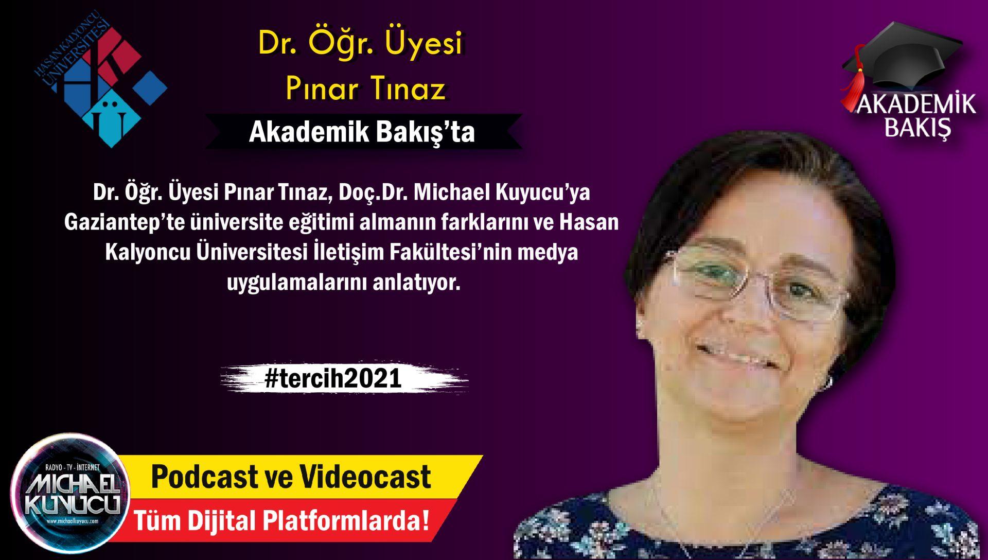 Dr. Pınar Tınaz:  Öğrencilerin Kampüsümüzde Hem Eğitim Almaları Hem de Gençliklerini Yaşamaları Mümkün