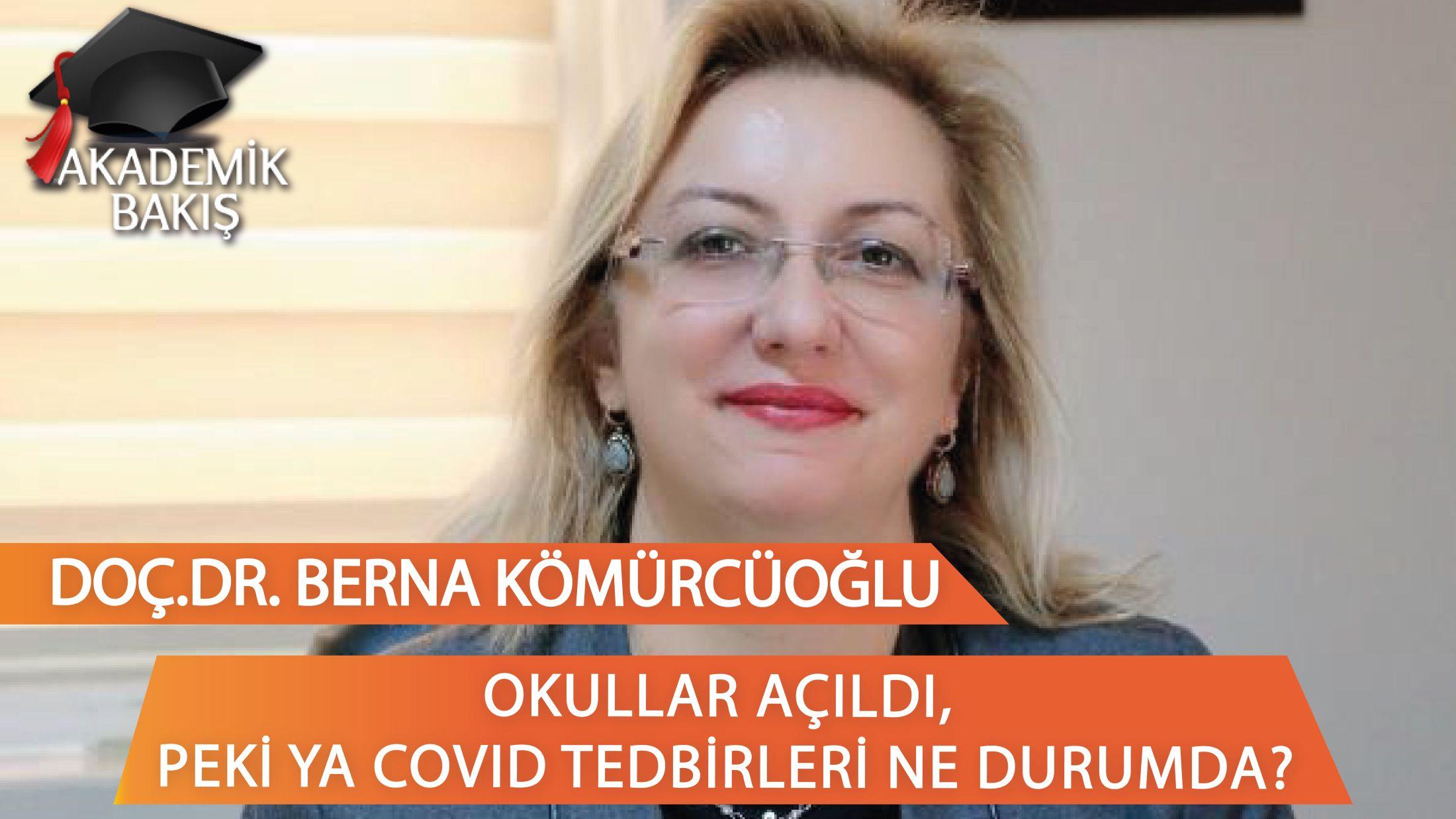 """Doç.Dr. Berna Kömürcüoğlu: """"Aşısız Bir Öğretmenin Çocuğumun Dersine Girmesini İstemem"""""""