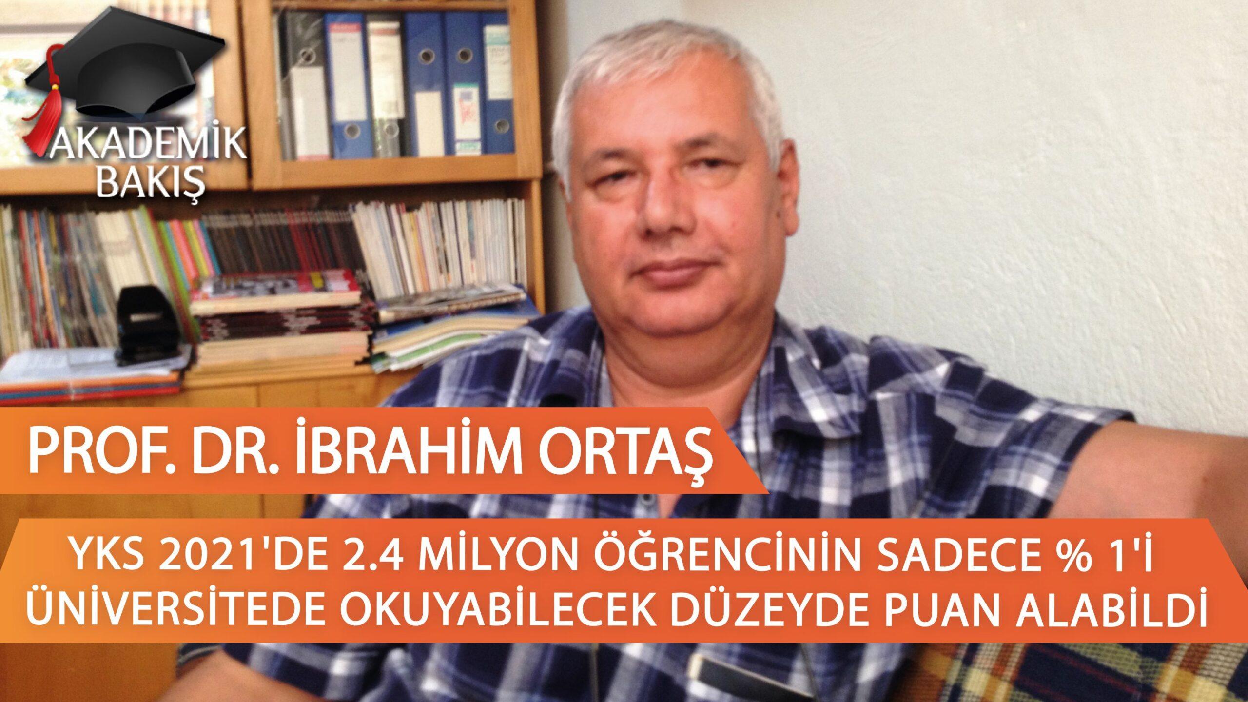 """Prof.Dr. İbrahim Ortaş: """"Paralı Eğitime Karşıyım!"""""""